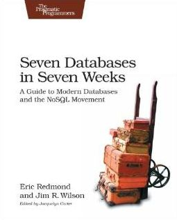 Eric Redmond - Seven Databases in Seven Weeks (Affiliate)