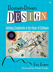 Domain-Driven Design: Tackling Complexity in the Heart of Software (Affiliate)