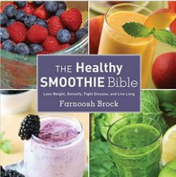 The Healthy Smoothie Bible: Lose Weight, Detoxify, Fight Disease, and Live Long (Affiliate)