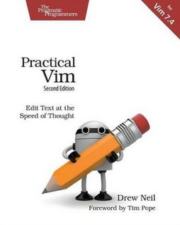Drew Neil - Practical Vim, Second Edition: Edit Text at the Speed of Thought (Affiliate)