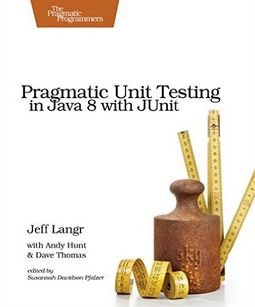 Jeff Langr - Pragmatic Unit Testing in Java 8 with JUnit (Affiliate)