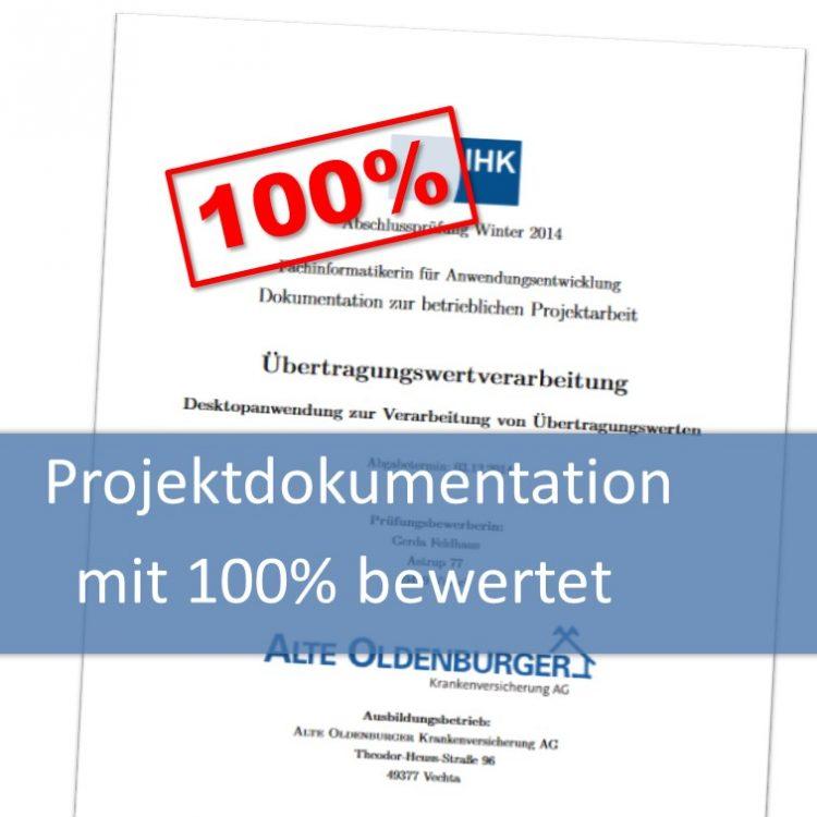 Projektdokumentation von Gerda Feldhaus mit 100 Prozent bewertet
