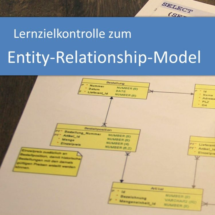 Lernzielkontrolle zum Entity-Relationship-Model