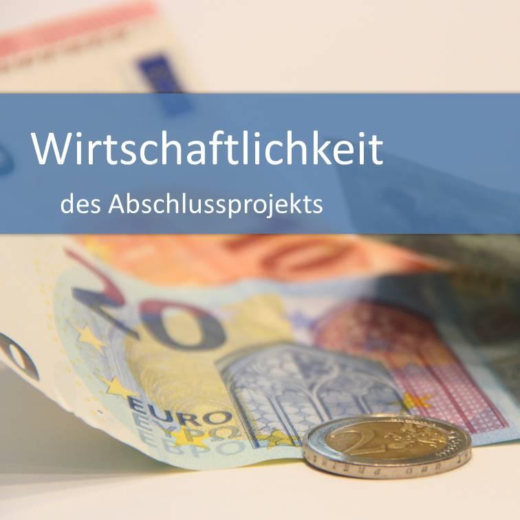 Wirtschaftlichkeit des Abschlussprojekts
