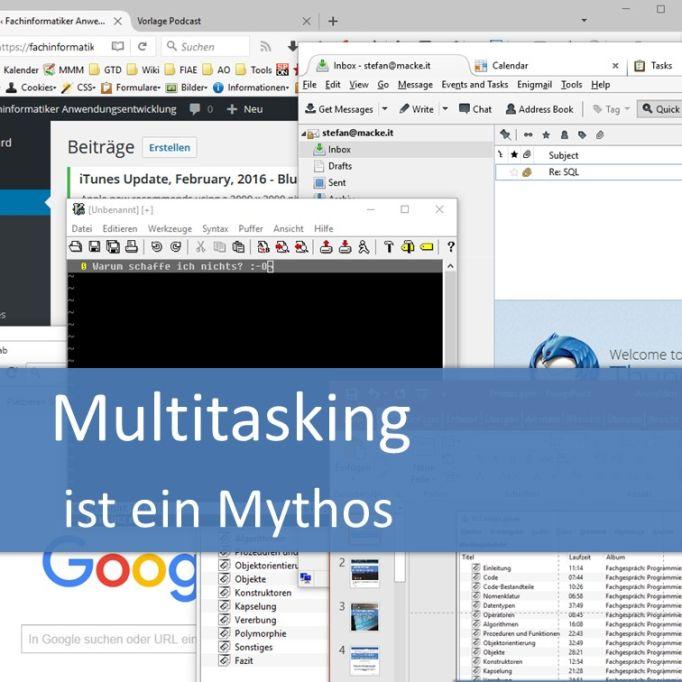 Multitasking ist ein Mythos