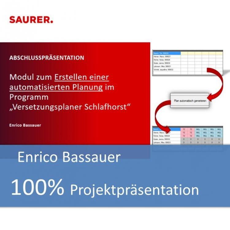 Projektpräsentation von Enrico Bassauer mit 100% bewertet