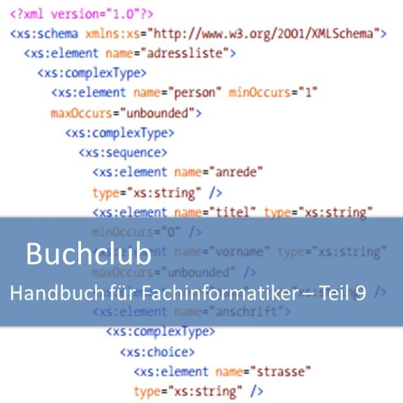 Buchclub Handbuch für Fachinformatiker Teil 9: XML