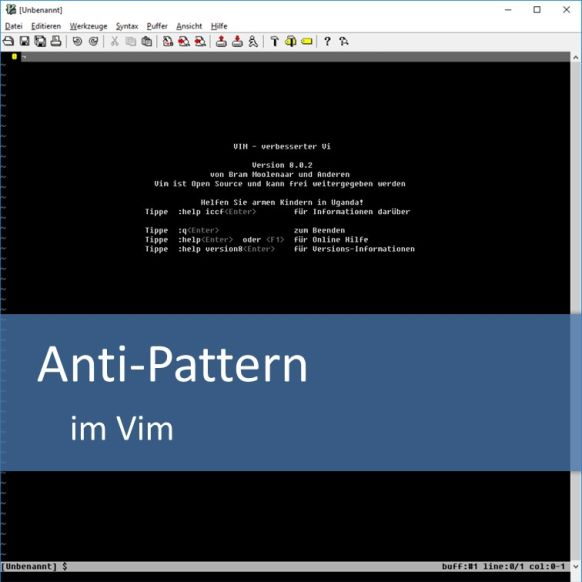 Anti-Pattern im Vim