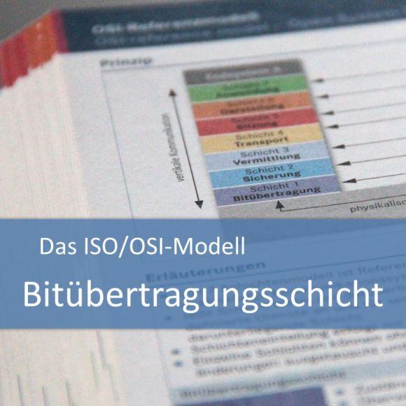 ISO/OSI-Modell: Bitübertragungsschicht