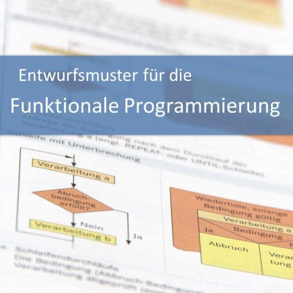 Entwurfsmuster für die Funktionale Programmierung