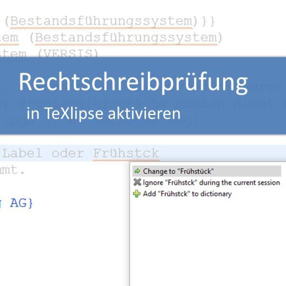 Rechtschreibprüfung in TeXlipse aktivieren