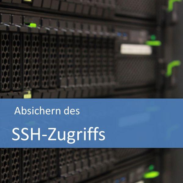 Absichern des SSH-Zugriffs