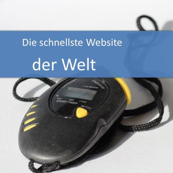 Die schnellste Website der Welt