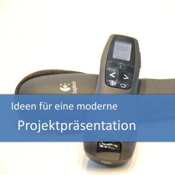 Ideen für eine moderne Projektpräsentation