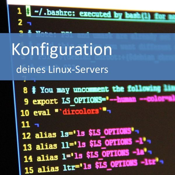 Konfiguration deiner Linux-Servers