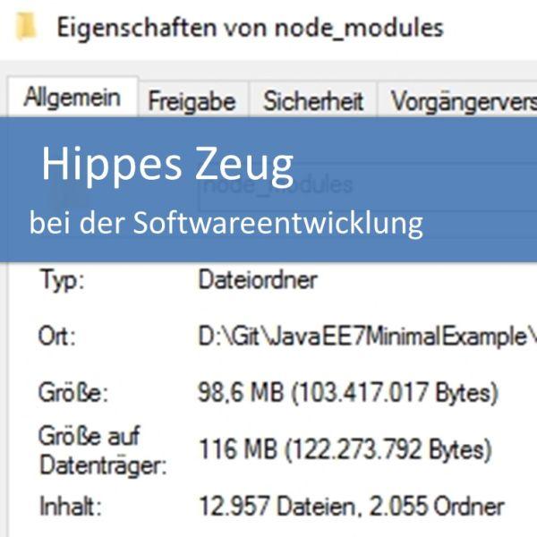 Hippes Zeug bei der Softwareentwicklung