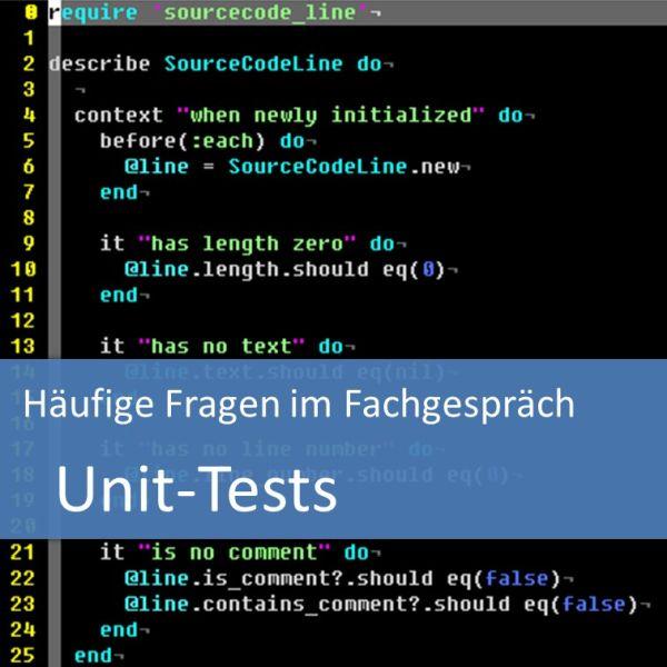 Unit-Tests - Häufige Fragen im Fachgespräch