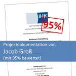 Projektdokumentation von Jacob Groß bewertet mit 95%