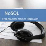 NoSQL - Probekapitel meines Hörbuchs