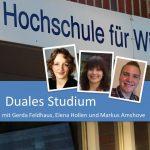 Duales Studium mit Gerda Feldhaus, Elena Hollen und Markus Amshove