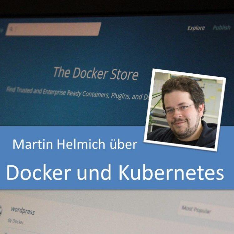 Martin Helmich über Docker und Kubernetes