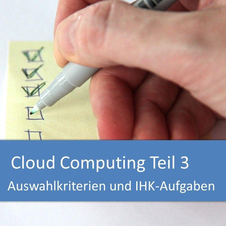Cloud Computing: Auswahlkriterien und IHK-Aufgaben