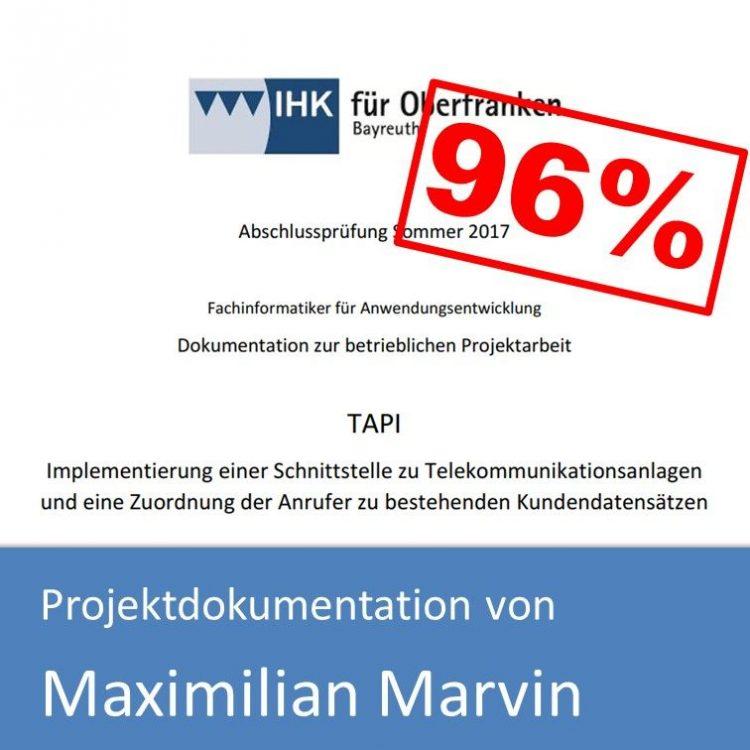Projektdokumentation Fachinformatiker Anwendungsentwicklung 2018 Maximilian Marvin