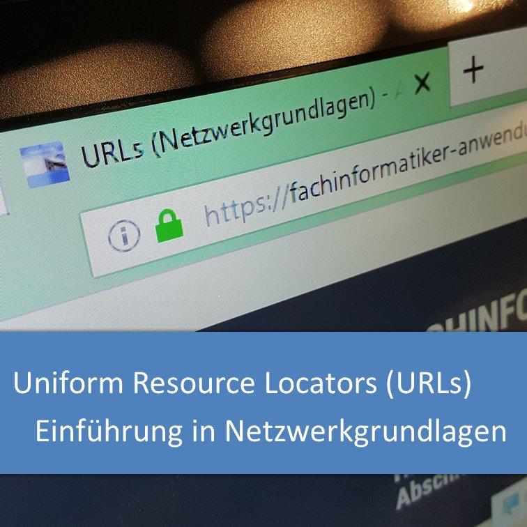 Netzwerkgrundlagen: Uniform Resource Locators (URLs)