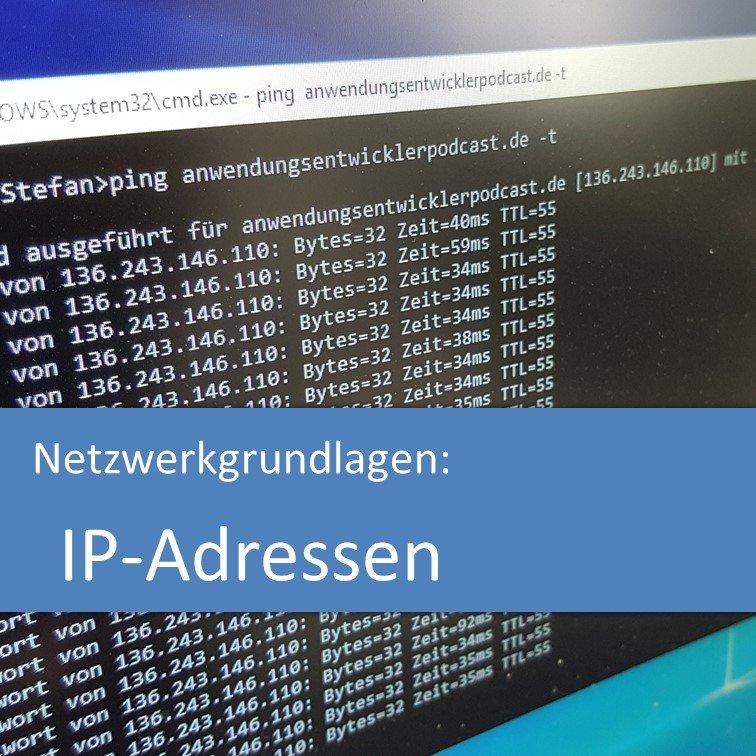 IP-Adressen (Netzwerkgrundlagen)