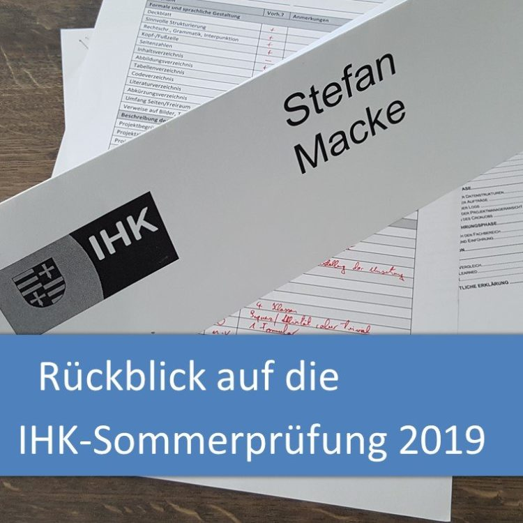 Rückblick auf die IHK-Sommerprüfung 2019