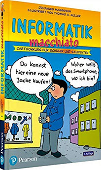 Informatik macchiato: Cartoonkurs für Schüler und Studenten (Pearson Studium - Scientific Tools) (Affiliate)
