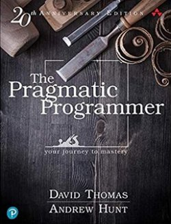The Pragmatic Programmer: journey to mastery, 20th Anniversary Edition, 2/e: your journey to mastery, 20th Anniversary Edition (Affiliate)