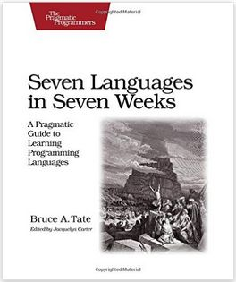 Seven Languages in Seven Weeks: A Pragmatic Guide to Learning Programming Languages (Pragmatic Programmers) (Affiliate)