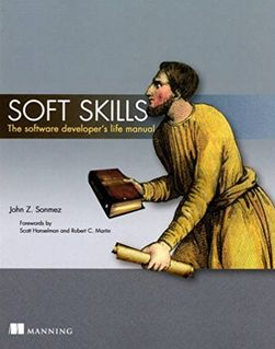 Soft Skills:The software developer's life manual (Affiliate)