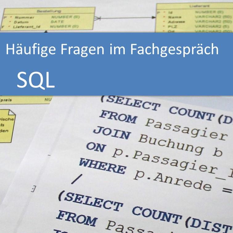 Häufige Fragen im Fachgespräch: SQL