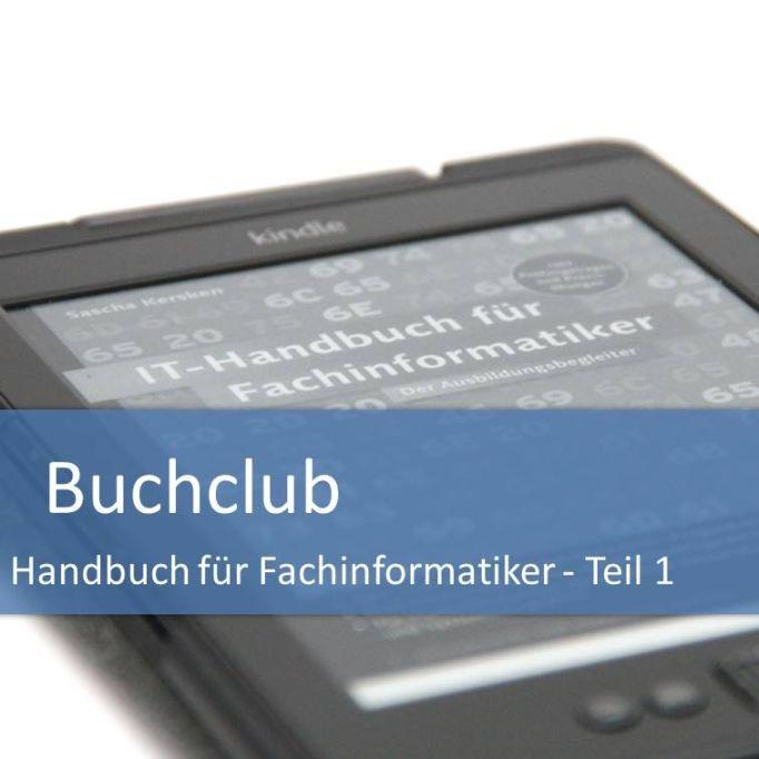 Buchclub Handbuch Fachinformatiker Teil 1
