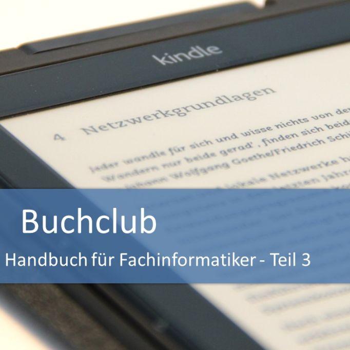 Buchclub Handbuch für Fachinformatiker Teil 3 Netzwerkgrundlagen