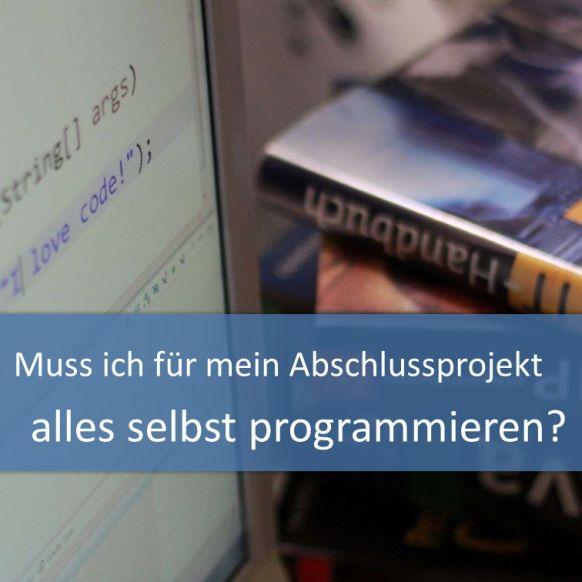 Abschlussprojekt selbst programmieren