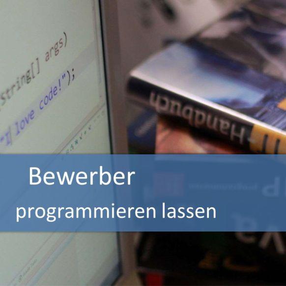 Bewerber programmieren lassen