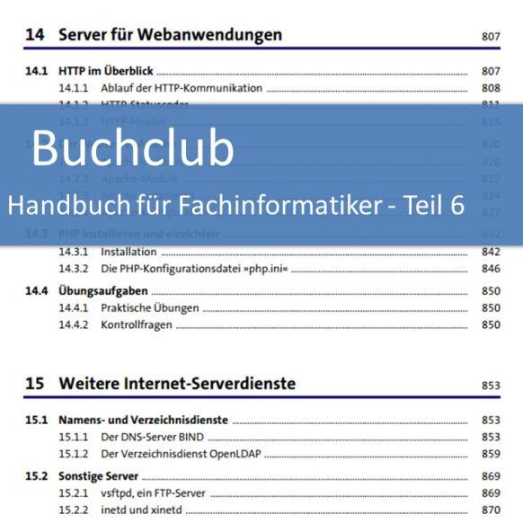 Buchclub Handbuch für Fachinformatiker - Teil 6