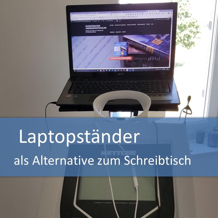 Laptopständer als Schreibtischalternative