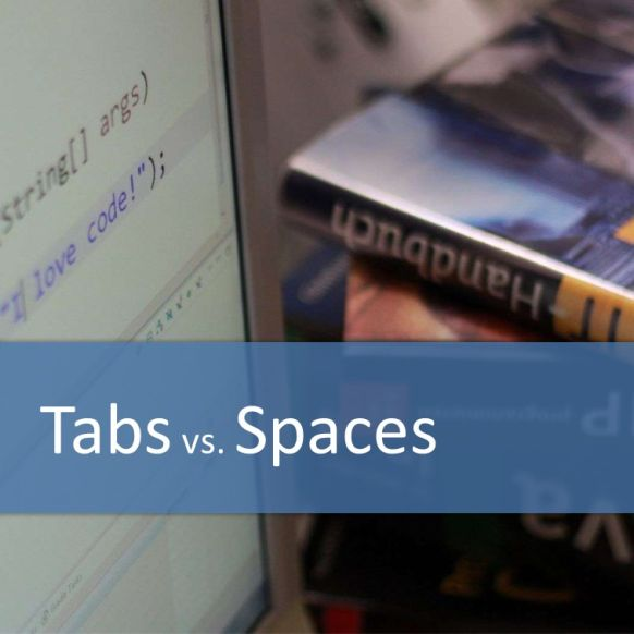 Tabs vs. Spaces