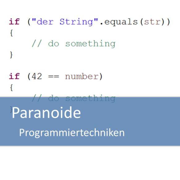 Paranoide Programmiertechniken