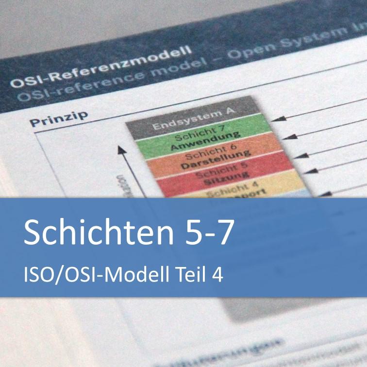 ISO/OSI-Modell: Sitzungs-, Darstellungs- und Anwendungsschicht