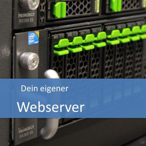 Dein eigener Webserver