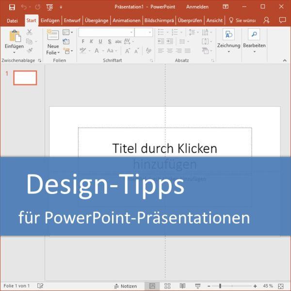 Design-Tipps für PowerPoint-Präsentationen