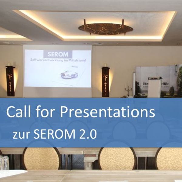Call for Presentations zur SEROM 2017