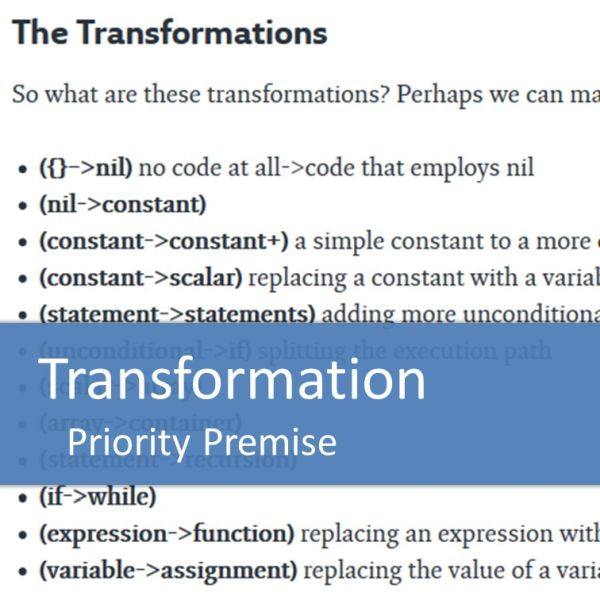 Uncle Bobs Transformation Priority Premise