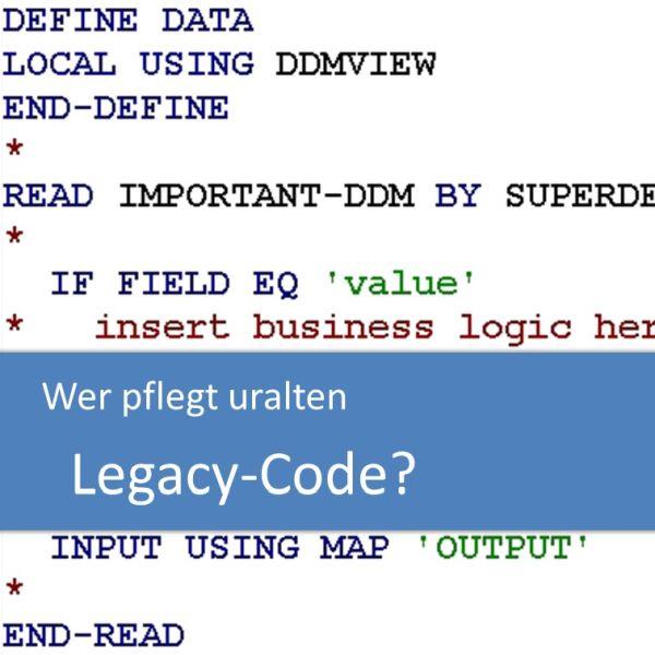 Wer pflegt uralten Legacy-Code?