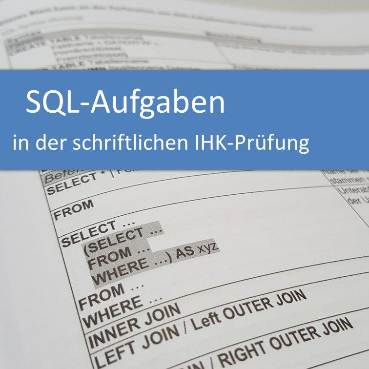 SQL-Aufgaben in der schriftlichen IHK-Prüfung